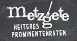 Metzgete - Heiteres Prominentenraten – Bild: SRF 1