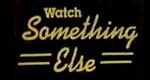 Something Else – Bild: BBC