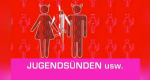 Jugendsünden u.s.w. – Bild: ORF