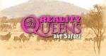 Reality Queens auf Safari – Bild: ProSieben