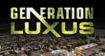 Generation Luxus – Was kostet die Welt? – Bild: RTL