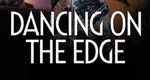 Dancing on the Edge – Bild: BBC