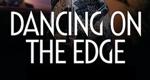 Dancing on the Edge – Bild: BBC