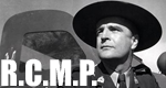 R.C.M.P. – Royal Canadian Mounted Police