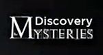 Discovery Mysteries – Bild: Discovery Channel/Screenshot
