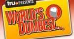 World's Dumbest – Bild: truTV