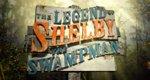 Shelby – Der Swamp Man