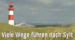 Viele Wege führen nach Sylt – Bild: NDR