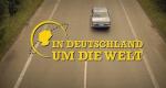 In Deutschland um die Welt – Bild: SWR