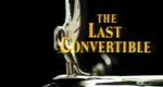 The Last Convertible – Bild: NBC