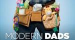 Modern Dads – Väter im Einsatz – Bild: A&E