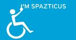 I'm Spazticus – Bild: Channel 4