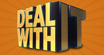 Deal with It – Bild: TBS