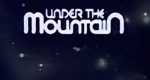 Under the Mountain – Bild: TV1