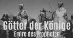 Götter der Könige – Emire des Propheten