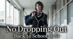 No Dropping Out – Bild: Nippon TV