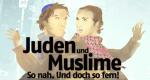 Juden & Muslime. So nah. Und doch so fern! – Bild: arte