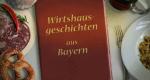 Wirtshausgeschichten aus Bayern – Bild: BR