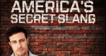 America's Secret Slang – Bild: H2 TV