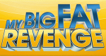 My Big Fat Revenge – Bild: Oxygen
