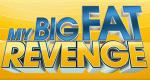 My Big Fat Revenge – Bild: Oxygen