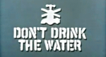 Don't Drink the Water – Bild: ITV