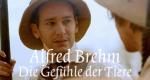 Alfred Brehm – Die Gefühle der Tiere – Bild: arte