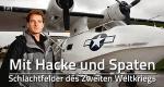 Mit Hacke und Spaten: Schlachtfelder des Zweiten Weltkriegs – Bild: BBC