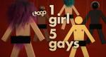 1 Girl 5 Gays – Bild: Logo