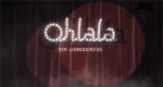 Ohlala – Der Liebescircus – Bild: ServusTV