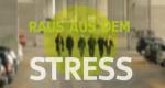 Raus aus dem Stress! – Bild: WDR/Solis TV