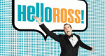 Hello Ross – Bild: E! Entertainment Television