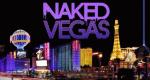 Naked Vegas – Bild: SyFy