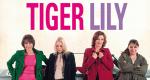 Tiger Lily, quatre femmes dans la vie – Bild: France2
