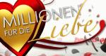 Millionen für die Liebe – Bild: Sat.1