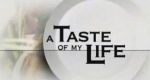 A Taste of My Life – Bild: BBC Two