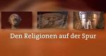 Den Religionen auf der Spur – Bild: BR-alpha
