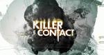 Killer Contact – Bild: Syfy/Pilgrim Studios
