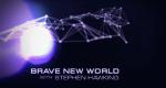 Stephen Hawking – Schöne neue Welt – Bild: Science Channel