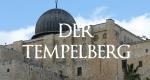 Der Tempelberg – Bild: Vision TV