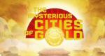 Die geheimnisvollen Städte des Goldes – Bild: Kix