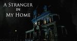 A Stranger In My Home – Bild: Discovery Communications, LLC./Screenshot