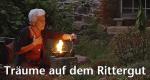 Träume auf dem Rittergut – Bild: MDR/MEINWERK Filmproduktion