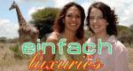 einfachluxuriös - zwei Frauen unterwegs – Bild: SRF