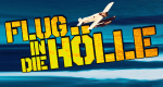 Flug in die Hölle