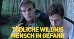 Tödliche Wildnis - Mensch in Gefahr – Bild: National Geographic Channel