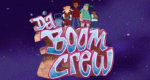 Da Boom Crew – Bild: The WB