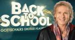 Back to School - Gottschalks großes Klassentreffen – Bild: RTL