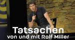 Tatsachen – von und mit Rolf Miller – Bild: BR/Jacqueline Krause-Burberg