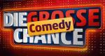 Die große Comedy Chance – Bild: ORF